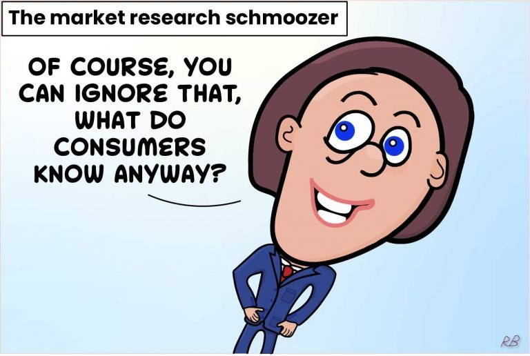 Market research cartoon - The schmooze. Smiling man saying of course, you can ignore that, what do consumers know anyway?