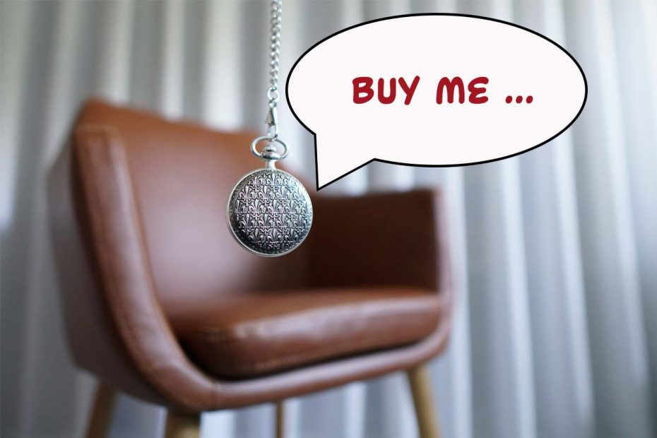 """An old pocket watch dangling hypnosis style in front of a leather chair with a speech bubble saying """"Buy me..."""""""